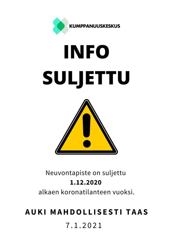 Kumppanuuskeskuksen info suljettu